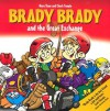 Brady Brady and the Great Exchange - Mary Shaw, Chuck Temple