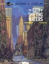 By Christin Pierre The City of Shifting Waters: Valerian Vol. 1 - Christin Pierre