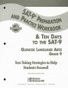 Glencoe Lanugage Arts Grade 9 SAT-9 Preparation and Practice Workbook: & Ten Days to the SAT-9 - Glencoe/McGraw-Hill