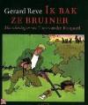 Ik Bak Ze Bruiner - Gerard Reve