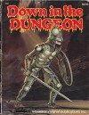 Down in Dungeon - Greer, Rob Stern