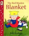 The Red Woolen Blanket (paperback) - Bob Graham