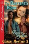 The Bartered Bride (Climax, Montana #3) - Reece Butler