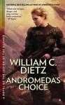 Andromeda's Choice - William C. Dietz