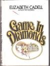 Game in Diamonds - Elizabeth Cadell