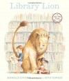 Library Lion [With Book] - Michelle Knudsen, Kevin Hawkes, Christine Marshall