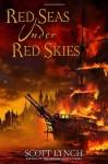 Red Seas Under Red Skies - Scott Lynch