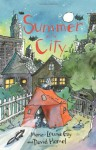 Summer in the City - Marie-Louise Gay, David Homel