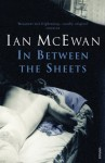 In Between the Sheets - Ian McEwan