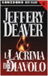La lacrima del Diavolo - Jeffery Deaver, Stefano Massaron