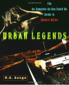 Urban Legends: The As-Complete-As-One-Could-Be Guide to Modern Myths - Ngaire E. Genge