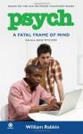 A Fatal Frame of Mind - William Rabkin