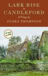 Lark Rise to Candleford: a Trilogy - Flora Thompson