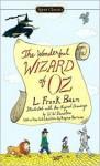 The Wonderful Wizard of Oz - L. Frank Baum, W.W. Denslow, Regina Barreca