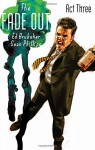 The Fade Out Volume 3 - Ed Brubaker, Sean Phillips