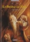 La Graine De Folie. Le Roy Sans Coeur - Emmanuel Civiello, Thomas Mosdi
