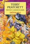 Időtolvaj - Terry Pratchett, Farkas Veronika