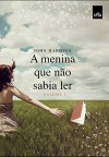 A Menina Que Nao Sabia Ler: Volume 2 (Em Portugues do Brasil) - John Harding