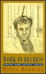 Work in Regress - Peter Reading
