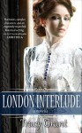 London Interlude - Tracy Grant