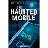 The Haunted Mobile (Wired) - Robert Dodds