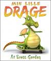Min Lille Drage (Bilingual English & Norwegian) (Norwegian Edition) - Scott Gordon, Tonje Sørum