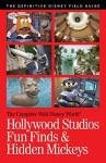 Walt Disney World Hollywood Studios Fun Finds & Hidden Mickeys (The Complete Walt Disney World Book 14) - Julie Neal, Mike Neal, Micaela Neal