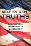 Self-Evident Truths - Bill Burtness