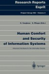 Human Comfort and Security of Information Systems: Advanced Interfaces for the Information Society - K. Varghese, S. Pfleger
