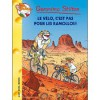 Le Vélo, C'est Pas Pour Les Ramollos! - Geronimo Stilton, Christian Aliprandi, Danilo Barozzi, Francesco Castelli