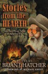 Stories from the Hearth - Brian J. Hatcher