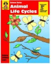 Animal Life Cycles: Grade 2-3 - Jo Ellen Moore