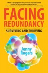 Facing Redundancy: Surviving And Thriving - Jenny Rogers