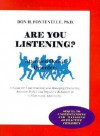 Are You Listening?: Attention Deficit Disorders, a Guide for Understanding and Managing Overactive, Attention Deficit and Impulsive Behavi - Don H. Fontenelle