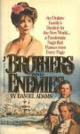 Brothers and Enemies - Daniel Adams