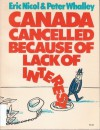 Canada Cancelled Because of Lack of Interest - Peter Whalley, Eric Nicol