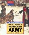 The American Revolution: Life of a Soldier Inwashington's Army - Gail B. Stewart