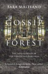 Gossip from the Forest - Sara Maitland