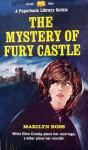 The Mystery of Fury Castle - Marilyn Ross