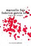 Nozze di sangue - Marcello Fois, Federico García Lorca