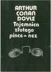 Tajemnica złotego pince-nez - Witold Engel, Arthur Conan Doyle