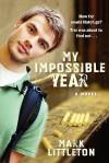 My Impossible Year - Mark R. Littleton