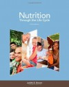 Nutrition Through the Life Cycle 5th (fifth) Edition by Brown, Judith E., Isaacs, Janet, Krinke, Bea, Lechtenberg, E published by Cengage Learning (2013) - aa