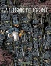 La Ligne De Front: Une Aventure Rocambolesque De Vincent Van Gogh - Manu Larcenet