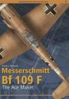 Messerschmitt Bf 109 F (Monographs Special Edition) - Marek Murawski
