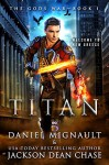 Titan - Daniel Mignault, Jackson Dean Chase