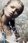 My Mr. Rochester: The Complete Series (Jane Eyre Retold) - LK Rigel