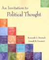 An Invitation to Political Thought - Kenneth Deutsch, Joe Fornieri