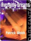 Avenging Dreams and Other Curious Occupations - Patrick Welch