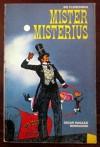 Mister misterius - Sid Fleischman, Collana Oscar ragazzi
